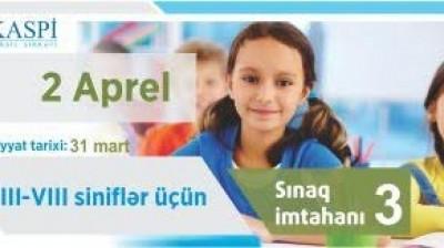 3-8-ci siniflər üçün Sınaq İmtahanı-2 Aprel 2017-ci il