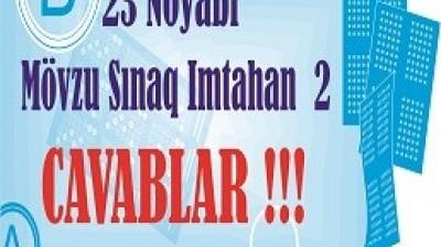 23 Noyabr - Mövzu Sınaq İmtahanı 2
