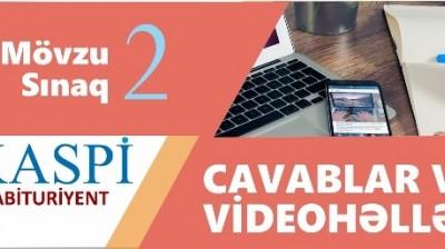 Mövzu Sınaq İmtahanı 2 - 26 Noyabr 2017 - Video cavablar